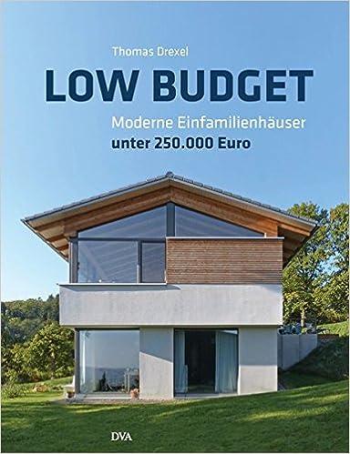 Moderne Wohnhäuser low budget moderne einfamilienhäuser unter 250 000 amazon de