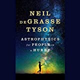 Astrophysics for People in a Hurry (audio edition)