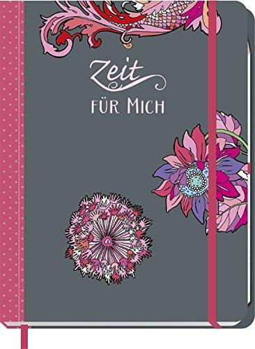 Zeit für mich (pink): Eintragbuch - Tagebuch - Ausmalbuch
