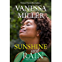 Sunshine And Rain (Rain Series Book 9)