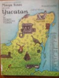 Maya Sites of the Yucatan, Jacques Vankirk, 082009918X