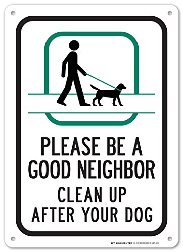 Please Neighbor Clean After Sign