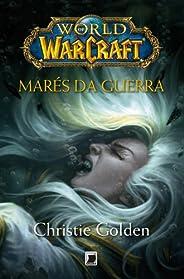 Marés da guerra - World of Warcraft