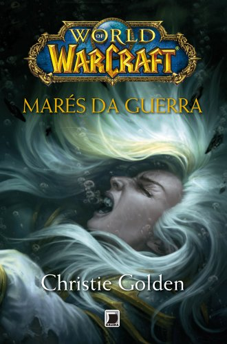 Marés da guerra - World of Warcraft
