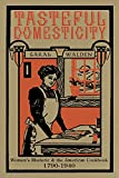 img - for Tasteful Domesticity: Women's Rhetoric and the American Cookbook, 1790-1940 (Pitt Comp Literacy Culture) book / textbook / text book