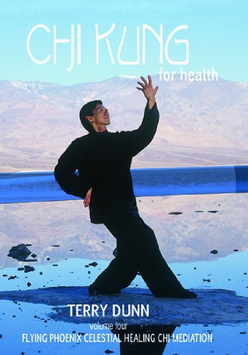 Chi Kung For Health, Volume Four: Flying Phoenix Celestial Healing (Chi Bears)
