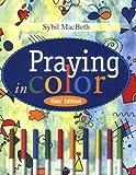 Kyпить Praying in Color Kids' Edition: Kid's Edition на Amazon.com