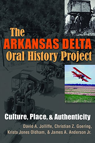 the-arkansas-delta-oral-history-project-culture-place-and-authenticity-writing-culture-and-community