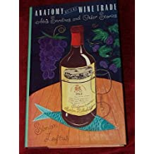 Anatomy of the Wine Trade: Abe's Sardines and Other Stories