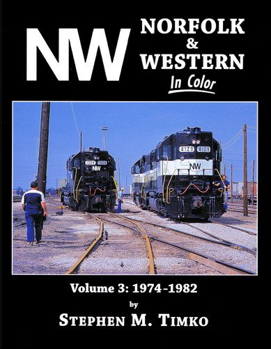 Norfolk & Western in Color, Vol. 3: 1974-1982 for sale  Delivered anywhere in USA