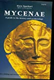 Mycenae. A Guide to the History and Archaeology. With a Folding Out Reconstruction Drawing of the Monuments. Hesperos Editions.