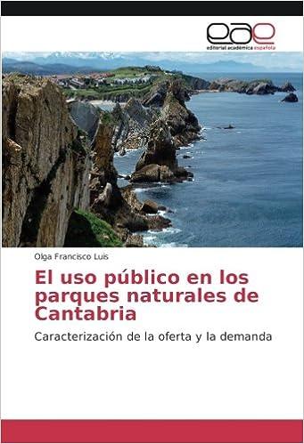 El uso público en los parques naturales de Cantabria ...
