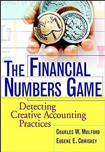 The Financial Numbers Game:  Detecting Creative Ac Accounting Practices