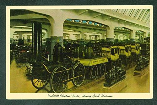 Dewitt Clinton Railroad (DeWitt Clinton Train Henry Ford Museum Dearborn Michigan Railroad Postcard)