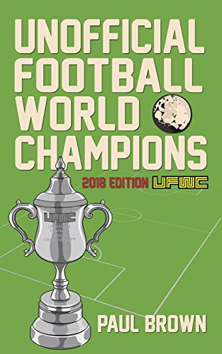 Unofficial Football World Champions: 2018 World Cup Edition