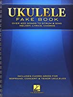 Ukulele Fake Book: Full Size Edition