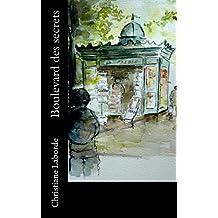 Boulevard des secrets (French Edition)