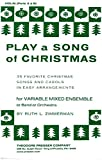 img - for Play a Song of Christmas (35 Favorite Christmas Songs and Carols in Easy Arrangements for Variable Mixed Ensemble or Band and Orchestra) Violin (Parts A & B) book / textbook / text book