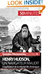 Henry Hudson, un navigateur maudit: L...