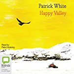 Happy Valley | Patrick White
