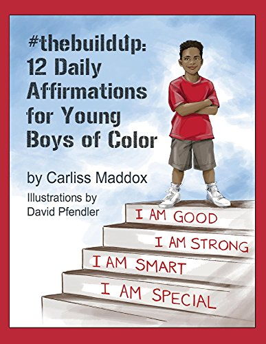 #thebuildup: 12 Daily Affirmations for Young Boys of Color (1)