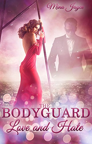 Download PDF The Bodyguard - Love and Hate