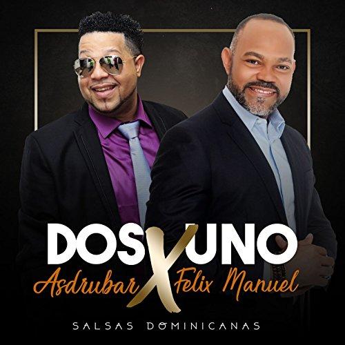 Salsa 2x1 Felix Manuel X Asdrubar