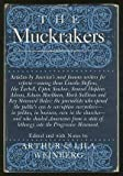 img - for The Muckrakers, The Era In Journalism That Moved America To Reform - book / textbook / text book