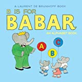 B Is for Babar, Laurent de Brunhoff, 141970298X