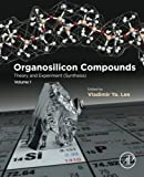 Organosilicon Compounds: Theory and Experiment (Synthesis)