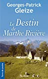 Le destin de Marthe Rivière