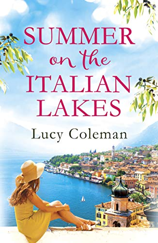 Pdf Teen Summer on the Italian Lakes: #1 bestselling author returns with the feel-good romance of the year