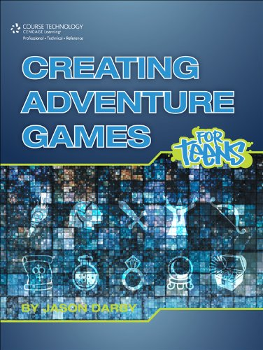 Download Creating Adventure Games for Teens (For Teens (Course Technology)) Pdf