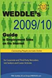 WEDDLE's 2009/10 Guide to Employment Sites on the Internet, , 1928734499