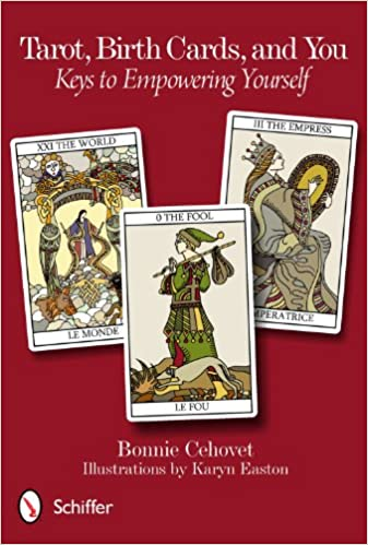 Tarot, Birth Cards, and You: Keys to Empowering Yourself