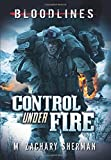 Control Under Fire (Bloodlines)