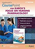 LINCS for Karch's Focus on Nursing Pharmacology, 6e, Lippincott  Williams & Wilkins, 1469832976