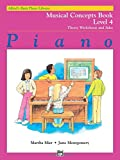 img - for Alfred's Basic Piano Library Musical Concepts, Bk 4: Theory Worksheets and Solos book / textbook / text book