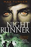 Night Runner, Max Turner, 0312592280