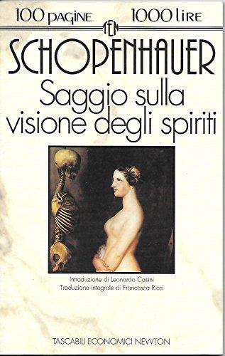 Saggio sulla visione degli spiriti Arthur Schopenhauer