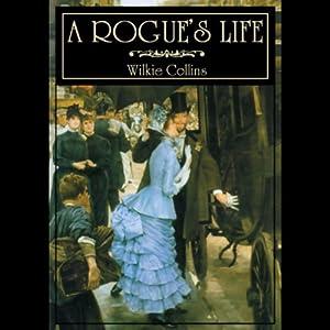 A Rogue's Life Audiobook