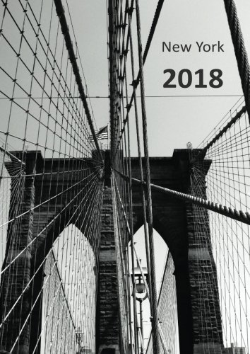 MY BIG FAT CALENDAR 2018 – NEW YORK BROOKLYN BRIDGE (Great Britain): 1 day per DIN A4 page, lined