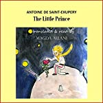 The Little Prince | Antoine de Saint-Exupéry,Magda Allani