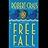 Free Fall (An Elvis Cole Novel Book 4)