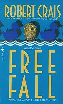 Free Fall (An Elvis Cole Novel) by [Crais, Robert]