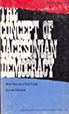 Concept of Jacksonian Democracy : New York As a Test Case, Benson, Lee, 0691005729