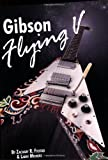 The Gibson Flying V