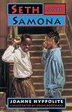 Seth and Samona, Joanne Hyppolite, 0375895086