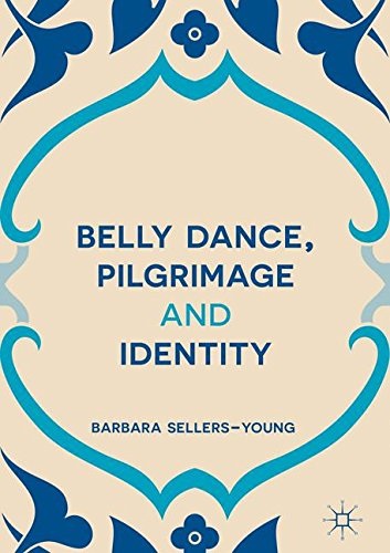 Belly Dance, Pilgrimage and Identity by Palgrave Macmillan