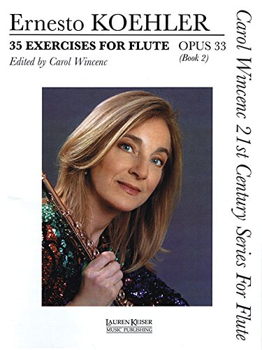 35 Exercises for Flute, Op. 33: Carol Wincenc 21st Century Series for Flute - Book 2 PDF